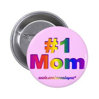 #1 Mom 3D Rainbow Graphic Pinback Button
