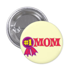 Round Button with #1 Mom Award design