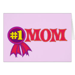 Greeting Card with #1 Mom Award design