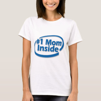 #1 Mom Inside Shirt