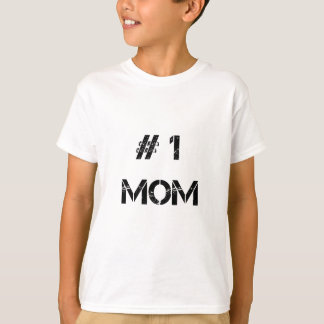 # 1 mom mother mommy T-Shirt