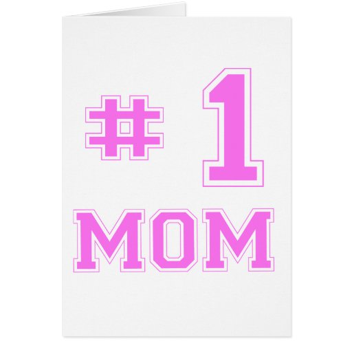 #1 Mom (Number One Mom) Card