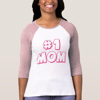 1 Mom Number One Mom T-shirt