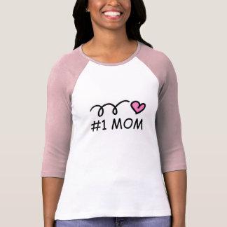 #1 Mom t shirt