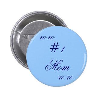 """# 1 Mom XO XO"" 2 Inch Round Button"