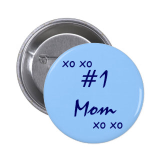 """""""# 1 Mom XO XO"""" (number one mom) Pinback Button"""