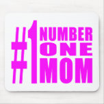 #1 Moms Birthdays & Christmas : Number One Mom Mouse Pad