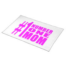 #1 Moms Birthdays & Christmas : Number One Mom Place Mat