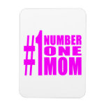 #1 Moms Birthdays & Christmas : Number One Mom Magnet