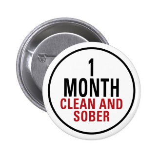 1 Month Clean and Sober 2 Inch Round Button