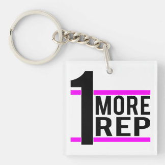 1 More Rep in Pink Single-Sided Square Acrylic Keychain