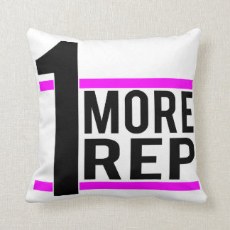 1 More Rep in Pink Throw Pillow