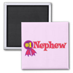 Square Magnet with #1 Nephew Award design