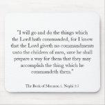 1. Nephi 3:7 Mouse Mat