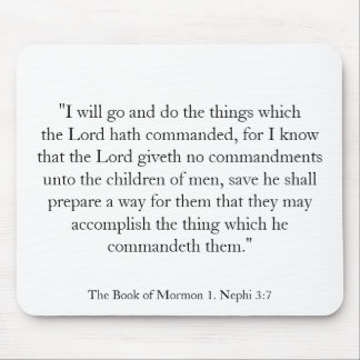 1. Nephi 3:7 Mouse Pad