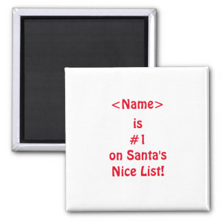 #1 on Santa's Naughty List Magnet
