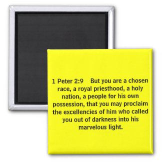 1 Peter 2:9    But you are a chosen race, a roy... 2 Inch Square Magnet