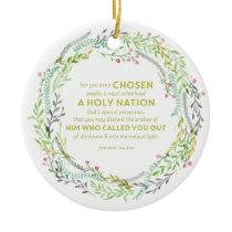 1 Peter 2:9 Ceramic Ornament