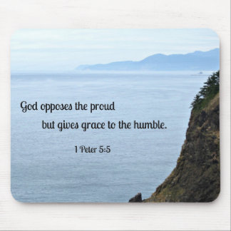 1 Peter 5:5 God opposes the proud, but gives grace Mouse Pad