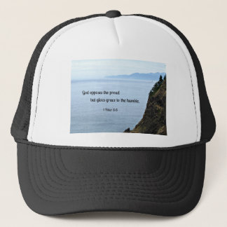 1 Peter 5:5 God opposes the proud, but gives grace Trucker Hat