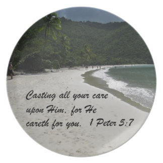 1 Peter 5:7 Casting all your care upon Him... Dinner Plate