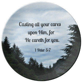 1 Peter 5:7 Casting all your cares upon Him... Plate