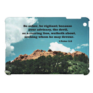 1 Peter 5 8 Be sober be vigilant because Case For The iPad Mini
