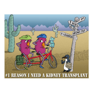# 1 razón necesito un trasplante del riñón tarjeta postal