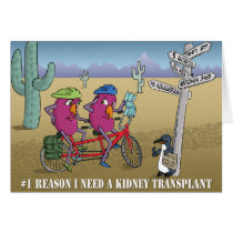 # 1 reason I need a kidney transplant Card