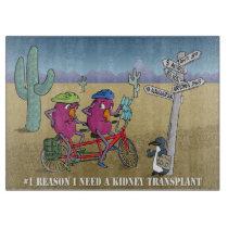 # 1 reason I need a kidney transplant Cutting Board