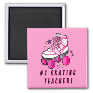 #1 Roller Skating Teacher: Rollerskate with Stars 2 Inch Square Magnet