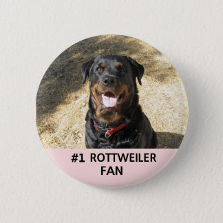 #1 Rottweiler Fan Button