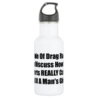 1 Rule Of Drag Racing Never Discuss How Much Parts Stainless Steel Water Bottle