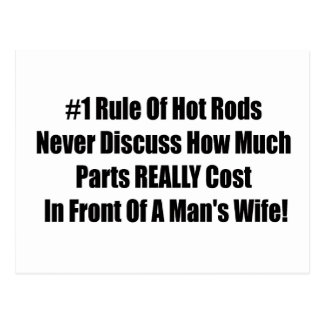 1 rule of Hot Rods Never Discuss How Much Parts Re Postcard