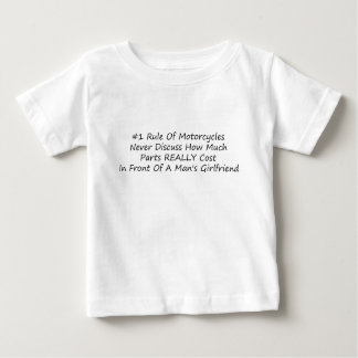 1 Rule Of Motorcycles Never Discuss How Much Parts Baby T-Shirt
