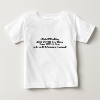 1 Rule Of Mudding Never Discuss How Much Husband Baby T-Shirt