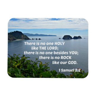 1 Samuel 2:2 There is no one holy like the Lord Magnet