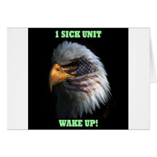1 SICK UNIT - WAKE UP! CARD