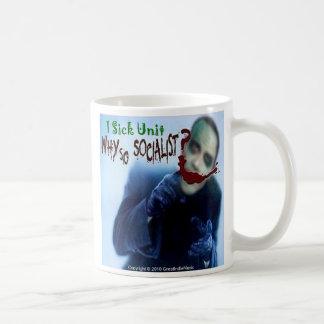 1 Sick Unit, Why So Socialist? Coffee Mug