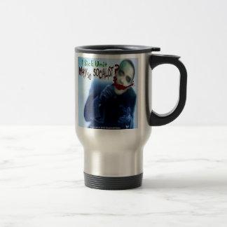 1 Sick Unit, Why So Socialist? Travel Mug