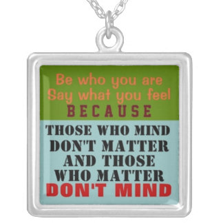 1 Side / BE WHO YOU ARE ~  Square Necklace