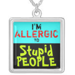 1 Side / STUPID PEOPLE ~  Square Necklace