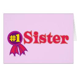Greeting Card with #1 Sister Award design