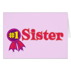 Greeting Card with #1 Sister Award design