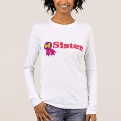 Women's Basic Long Sleeve T-Shirt with #1 Sister Award design