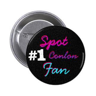 #1 Spot Conlon Fan Pinback Button
