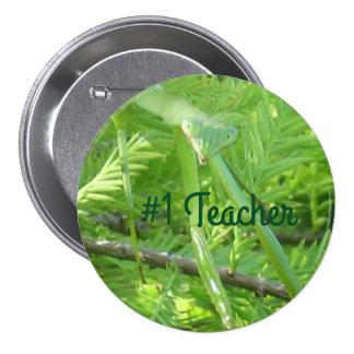 #1 Teacher Smiling Praying Mantis Up Close Button