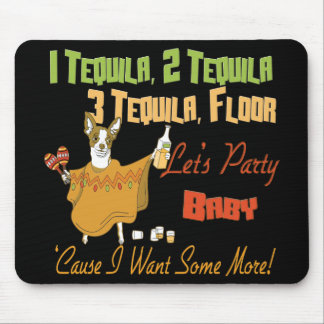 1 Tequila 2 Tequila 3 Tequila Floor Mouse Pad