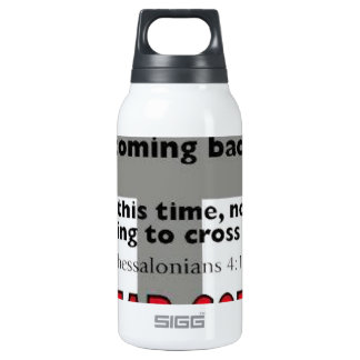 1 Thessalonians 4:6 Insulated Water Bottle