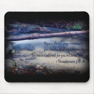 1 Thessalonians 5: 16- 18 Mouse Pad